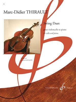 Swing Duet Marc-Didier Thirault Partition Violoncelle - laflutedepan