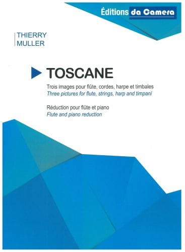 Toscane - Flûte et Piano - Thierry Muller - laflutedepan.com