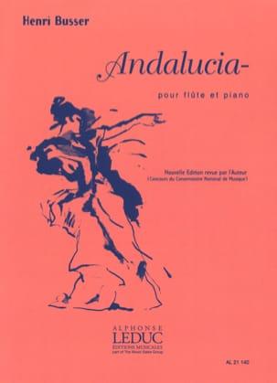 Andalucia op. 86 Henri Busser Partition laflutedepan