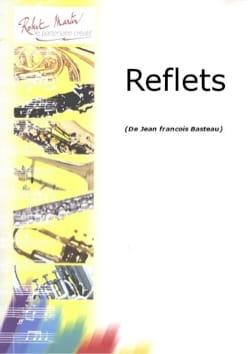 Reflets Jean-François Basteau Partition Hautbois - laflutedepan