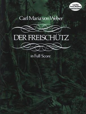 Der Freischütz Carl Maria von Weber Partition laflutedepan