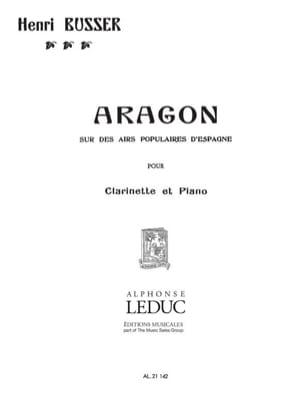 Aragon op. 91 Henri Büsser Partition Clarinette - laflutedepan