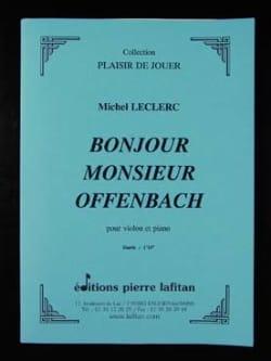 Bonjour Monsieur Offenbach Michel Leclerc Partition laflutedepan