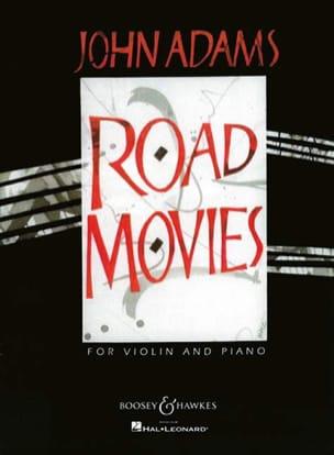Road movies John Adams Partition Violon - laflutedepan