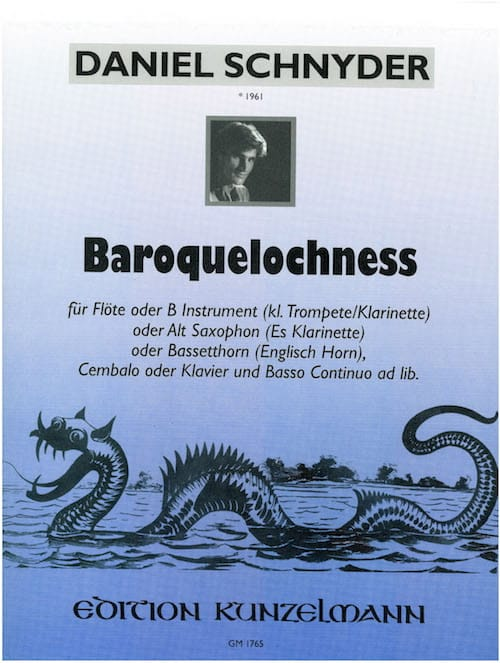 Baroquelochness - Daniel Schnyder - Partition - laflutedepan.com