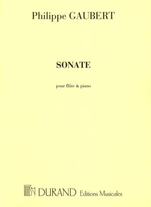 Sonate n° 1 - Flute et piano Philippe Gaubert Partition laflutedepan