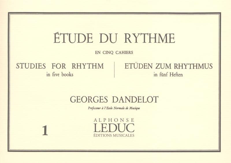 Etude du Rythme Volume 1 - DANDELOT - Partition - laflutedepan.com