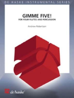 Gimme Five ! - Andrew Robertson - Partition - laflutedepan.com