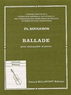 Ballade Philippe Rougeron Partition Violoncelle - laflutedepan
