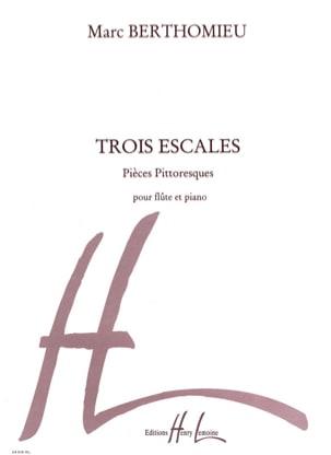 3 Escales Marc Berthomieu Partition Flûte traversière - laflutedepan