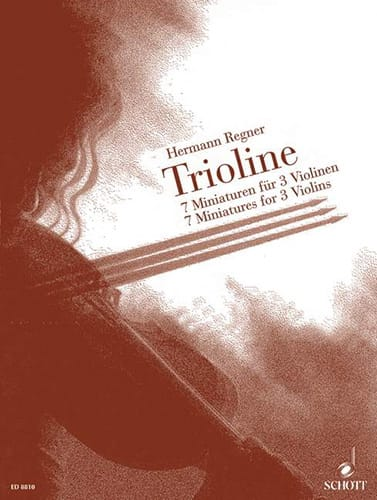 Trioline - Hermann Regner - Partition - Violon - laflutedepan.com
