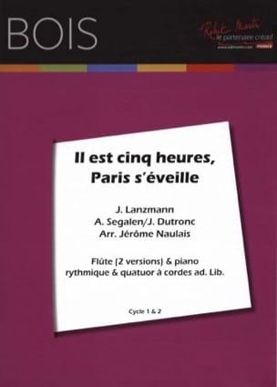 Dutronc Jacques / Lanzmann J. - Il est Cinq Heures, Paris S'éveille - Partition - di-arezzo.fr