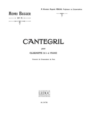 Cantegril op. 72 Henri Busser Partition Clarinette - laflutedepan