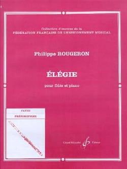 Elégie Philippe Rougeron Partition Flûte traversière - laflutedepan