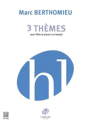 3 Thèmes Marc Berthomieu Partition Flûte traversière - laflutedepan