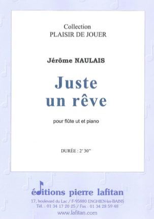 Juste un Rêve Jérôme Naulais Partition laflutedepan