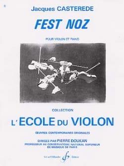 Fest Noz Jacques Castérède Partition Violon - laflutedepan