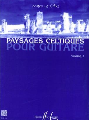 Paysages Celtiques pour Guitare Volume 2 Gars Marc Le laflutedepan