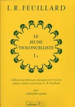 Le Jeune Violoncelliste Volume 1 A FEUILLARD Partition laflutedepan