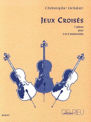 Jeux Croisés Christophe Delabre Partition Violoncelle - laflutedepan