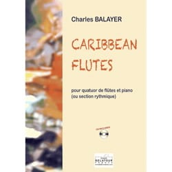 Charles Balayer - Caribbean Flutes - Partition - di-arezzo.co.uk