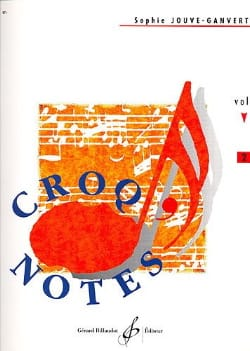Croq' Notes - Volume 2 Sophie Jouve-Ganvert Partition laflutedepan