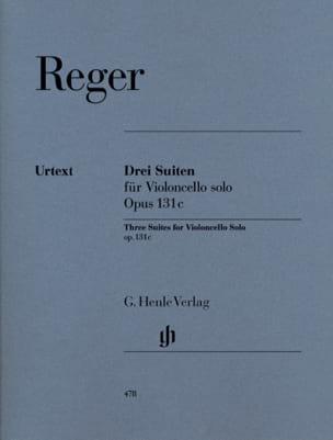 Trois Suites op. 131c pour Violoncelle seul Max Reger laflutedepan