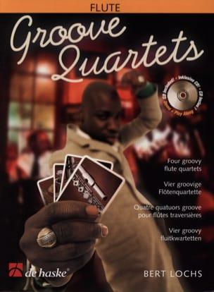 Groove Quartets - Flûtes Bert Lochs Partition laflutedepan