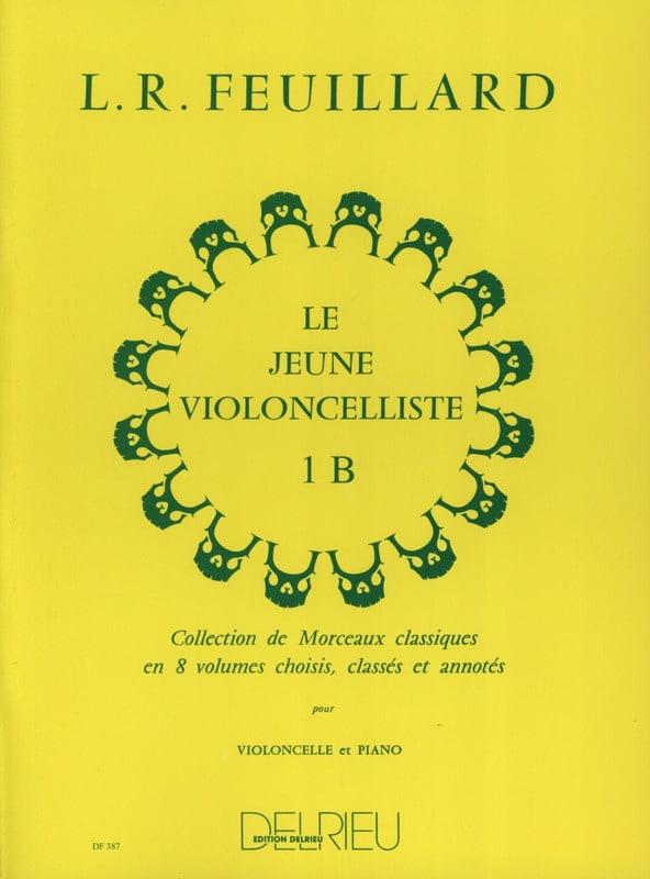 Le Jeune Violoncelliste Volume 1 B - FEUILLARD - laflutedepan.com