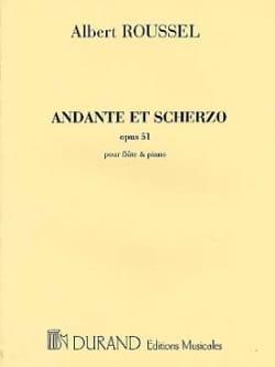 Andante et Scherzo op. 51 ROUSSEL Partition laflutedepan