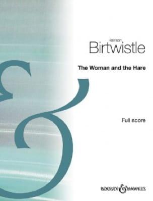 The Woman and the Hare - Harrison Birtwistle - laflutedepan.com