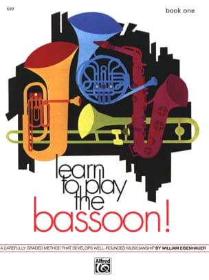Learn to Play the Bassoon ! - Book 1 William Eisenhauer laflutedepan