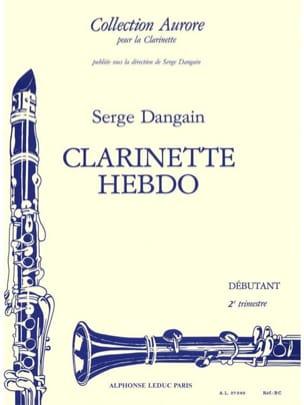 Clarinette hebdo - Volume 2 Serge Dangain Partition laflutedepan