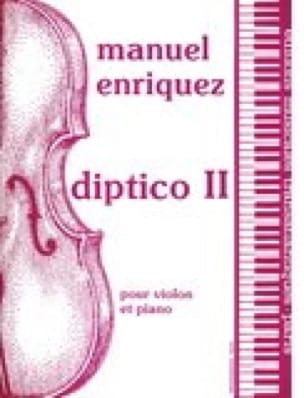Diptico 2 - Manuel Enriquez - Partition - Violon - laflutedepan.com