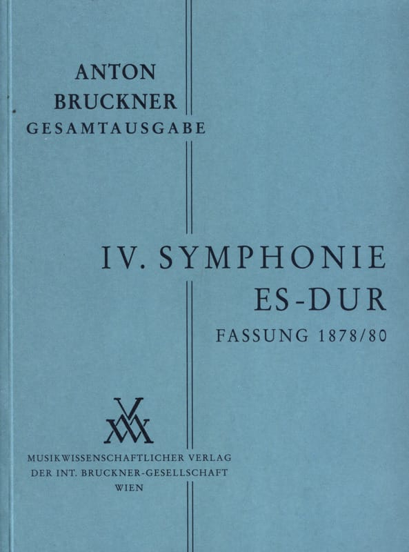 Symphonie Nr. 4 Es-Dur 2. Fassung 1878/80 [Bd. 4/2] - laflutedepan.com