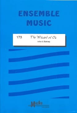 The Wizard of Oz -Ensemble Arlen / Harburg Partition laflutedepan