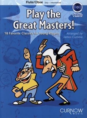 Play The Great Masters ! Flûte Ou Hautbois James Curnow laflutedepan