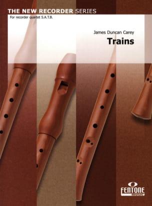 Trains - recorder quartet - James Duncan Carey - laflutedepan.com
