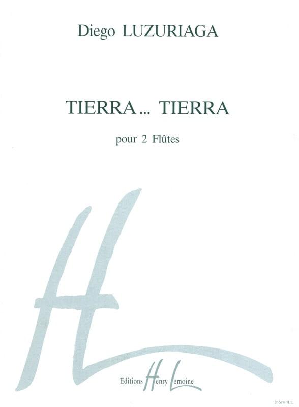 Tierra... Tierra - 2 Flûtes - Diego Luzuriaga - laflutedepan.com