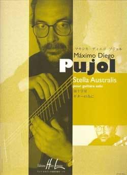 Stella australis Maximo Diego Pujol Partition Guitare - laflutedepan