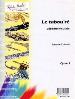 Le Tabou'ré Jérôme Naulais Partition Basson - laflutedepan