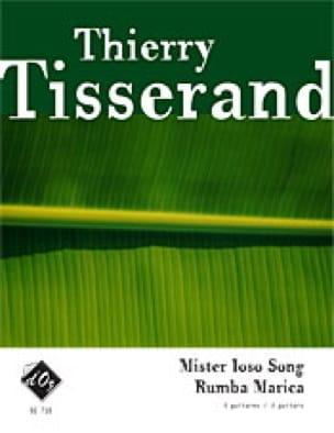 Mister Ioso Song / Rumba Marica - TISSERAND - laflutedepan.com