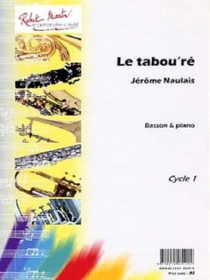 Le Tabou'ré - Jérôme Naulais - Partition - Basson - laflutedepan.com