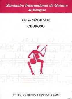 Choroso Celso Machado Partition Guitare - laflutedepan