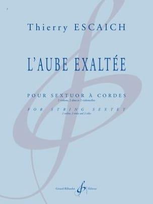 L'Aube exaltée Thierry Escaich Partition Sextuors - laflutedepan