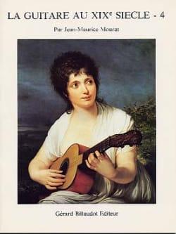 La guitare au 19ème siècle - Volume 4 Jean-Maurice Mourat laflutedepan