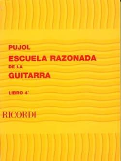 Ecole raisonnée de la guitare - Livre 4 Emilio Pujol laflutedepan