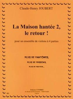 Claude-Henry Joubert - La Maison Hantée 2, le Retour - Partition - di-arezzo.fr