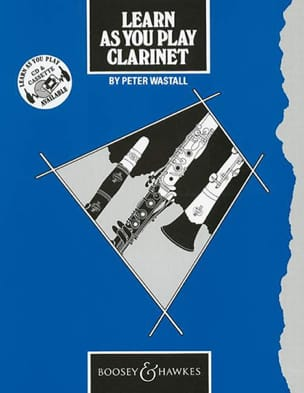 Learn As You Play Clarinet Peter Wastall Partition laflutedepan