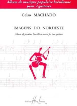 Imagens do Nordeste - 2 Guitares - Celso Machado - laflutedepan.com